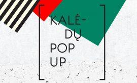 kaledu-pop-up-kaunas